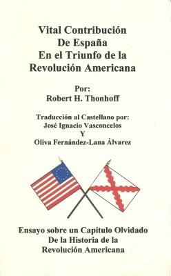 AYUDA DE ESPAÑA A LA INDEPENDENCIA DE USA.