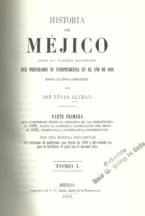 HISTORIA DE MÉJICO, ALAMÁN